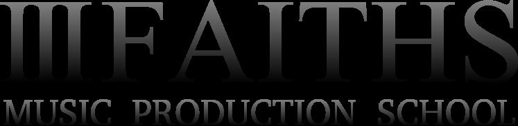 Ⅲ FAITHS MUSIC PRODUCTION SCHOOL